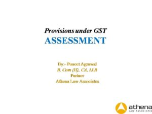Assessment Provisions under GST