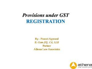Registration Provisions under GST