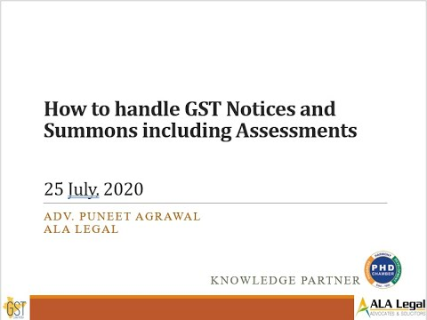 How to handle GST notices and summons including assessments 25 7 20